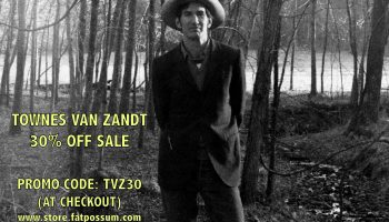 Townes Van Zandt 30% Off Sale